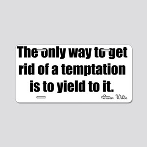 yield temptation Aluminum License Plate