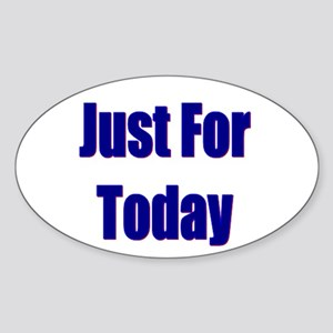 Just For Today Oval Sticker