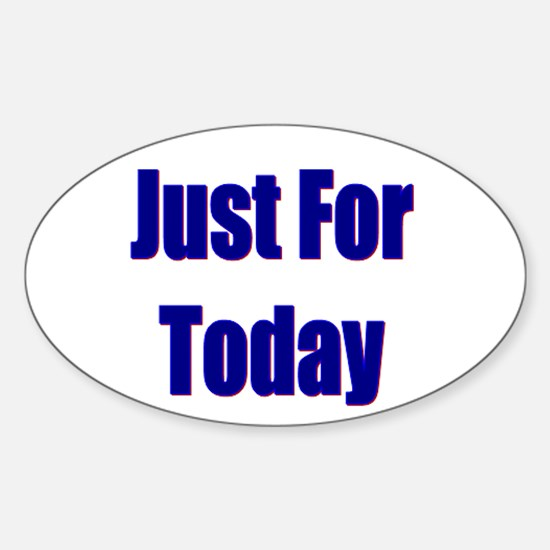 Just For Today Oval Decal