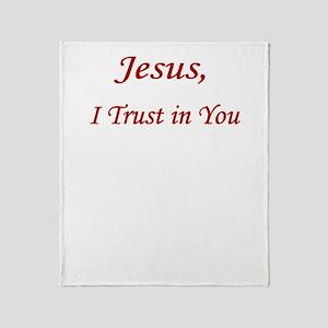 Jesus Trust  UPLOAD CP Throw Blanket