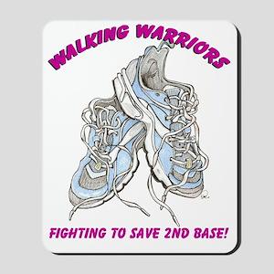 Walking Warriors cafe Mousepad