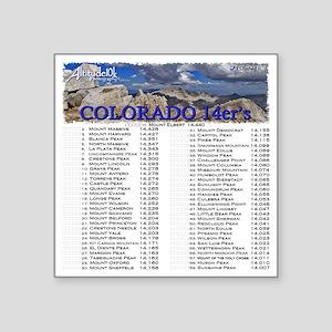 "CO 14ers List T-Shirt NO BK Square Sticker 3"" x 3"""