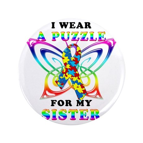 "I Wear A Puzzle for my Sister 3.5"" Button"