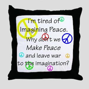 peacereallyuse Throw Pillow