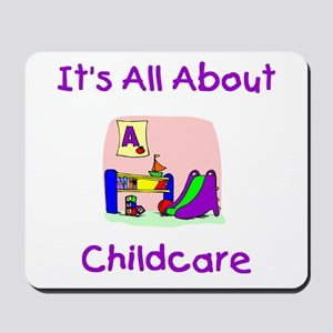 It's All About Childcare Mousepad