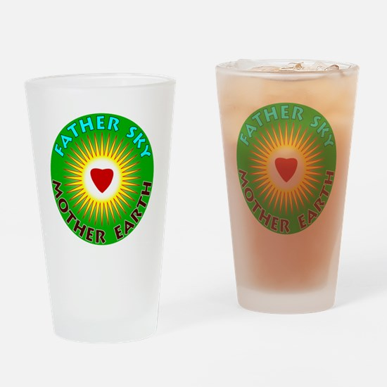 FatherSkyMotherEarth Drinking Glass