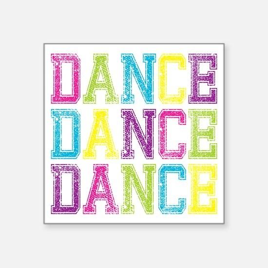 """Dance3 Square Sticker 3"""" x 3"""""""