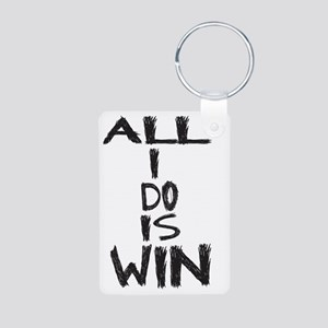 all i do is win Aluminum Photo Keychain