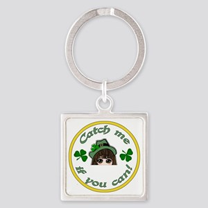 Catch-Me-If-You-Can-0002 Square Keychain