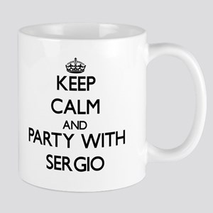 Keep Calm and Party with Sergio Mugs