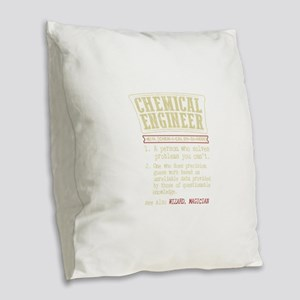 Chemical Engineer Funny Dictio Burlap Throw Pillow