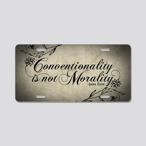 conventionality-is-not-mora Aluminum License Plate