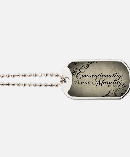 conventionality-is-not-morality_12x18 Dog Tags