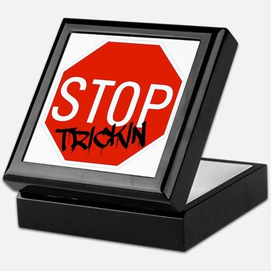 Stop Trickin Keepsake Box