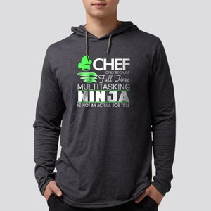 Why I Became A Chef T Shirt Long Sleeve T-Shirt