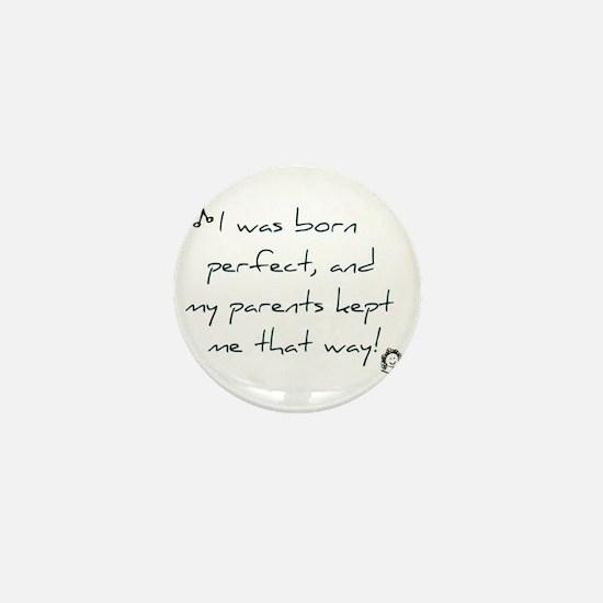 Born Perfect Mini Button