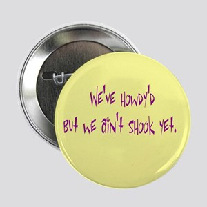 "Sayings of the South 2.25"" Button (10 pack)"