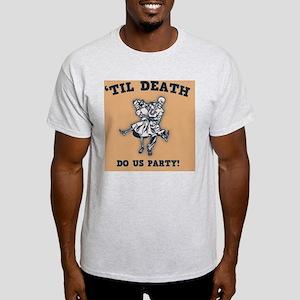 death-party-TIL Light T-Shirt
