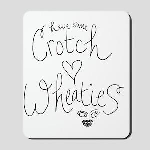 crotch wheaties Mousepad