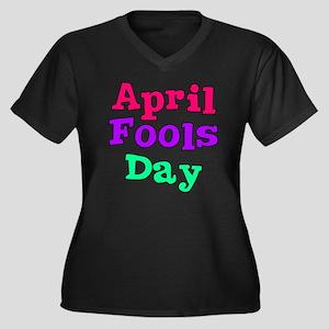 april fools  Women's Plus Size Dark V-Neck T-Shirt