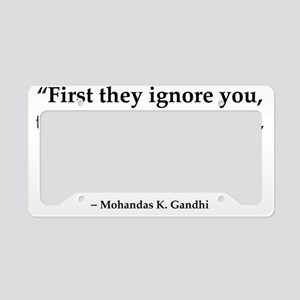 gandhi quote License Plate Holder