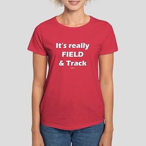 It's Really FIELD & Track Blk Women's Dark T-Shirt