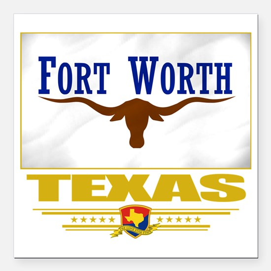 "Fort Worth (Flag 10) Square Car Magnet 3"" x 3"""