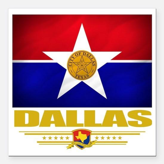 "Dallas (Flag 10) Square Car Magnet 3"" x 3"""