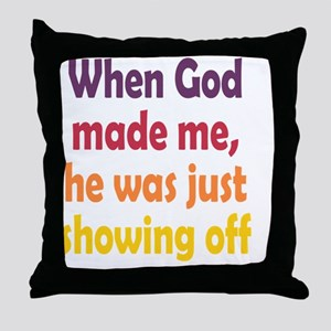 showing-off_tall1 Throw Pillow