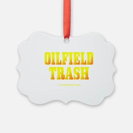 Oilfield Trashbv A4 using Ornament