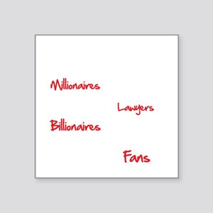 "Millionaires-vs.-Billionair Square Sticker 3"" x 3"""