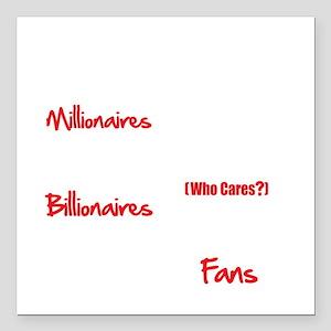 "Millionaires-vs.-Billion Square Car Magnet 3"" x 3"""