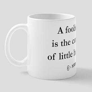 Foolish_Mind Mug