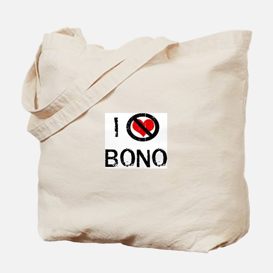 I Hate BONO Tote Bag