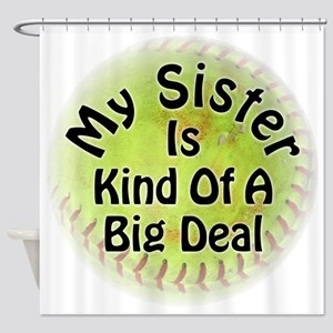 Sister Big Deal Softball Shower Curtain