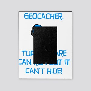 Geocacher Run Cant Hide Blue Picture Frame
