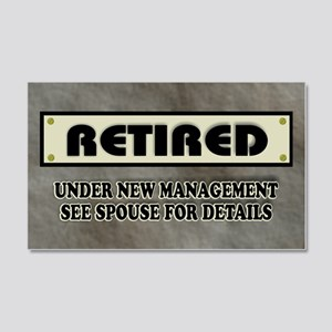 Retired Under New Management 20x12 Wall Decal