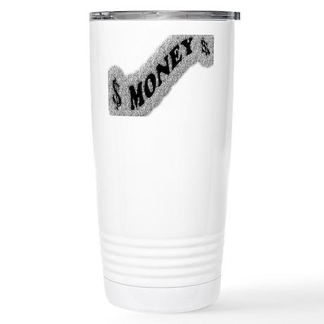 $-MONEY-SIGN2 Stainless Steel Travel Mug
