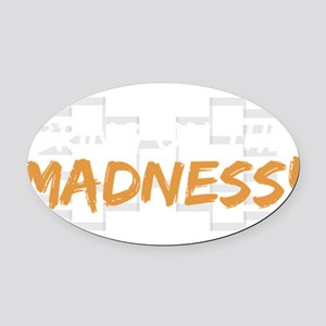 bring on the madness_dark Oval Car Magnet