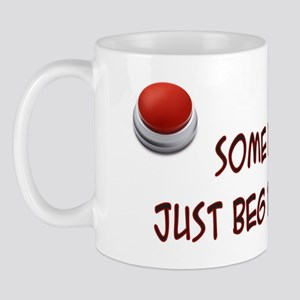 begging button Mug