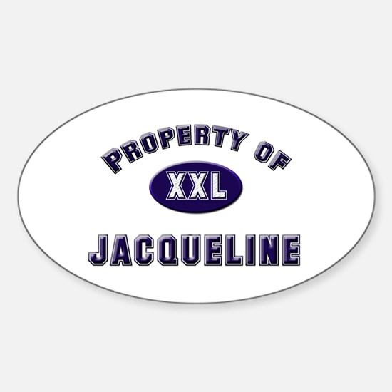 Property of jacqueline Oval Decal