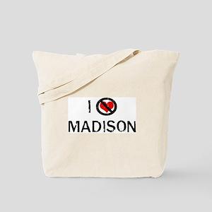 I Hate MADISON Tote Bag