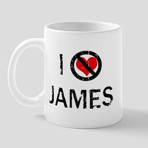 I Hate JAMES Mug