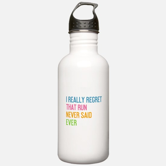 Never said ever Water Bottle