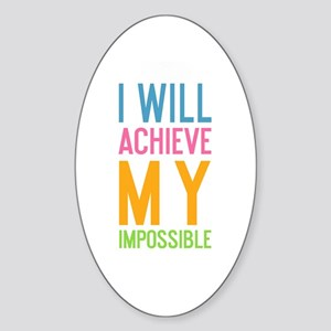 I Will Achieve My Impossible Sticker