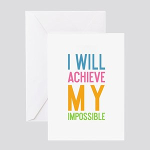 I Will Achieve My Impossible Greeting Cards
