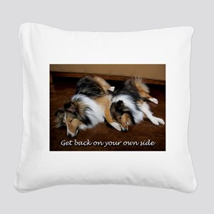 Get Back On Your Own Side Square Canvas Pillow
