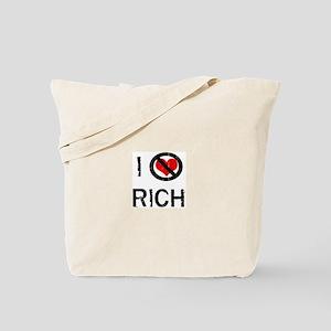 I Hate RICH Tote Bag