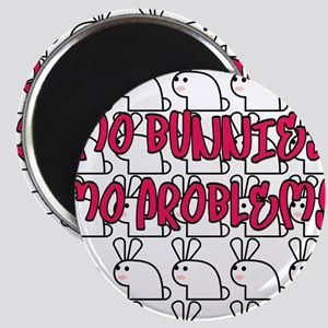mo bunnies mo problems Magnet