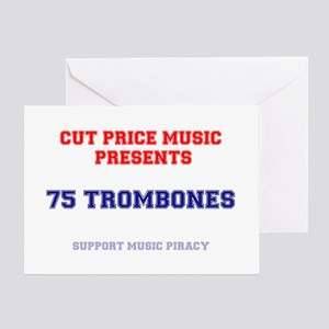 CUT PRICE MUSIC - 75 TROMBONES Greeting Card